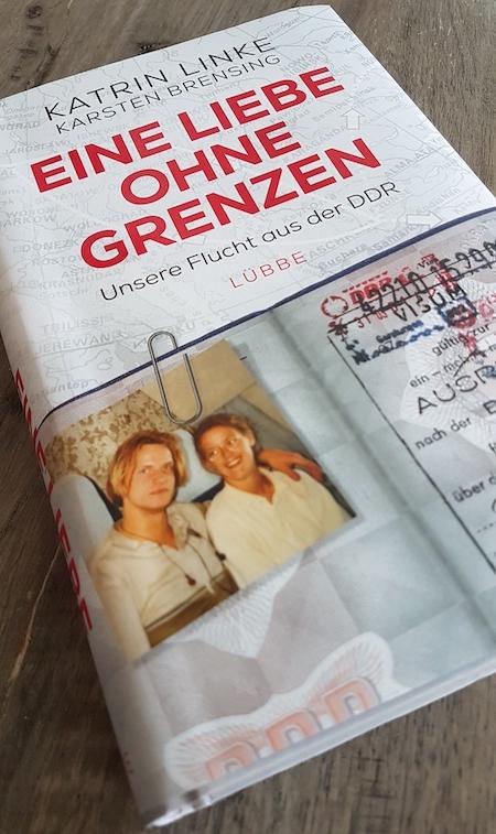 Liebe ohne Grenzen - Unsere Flucht aus der DDR